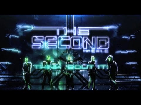 THE SECOND from EXILE /  THINK 'BOUT IT! -short version-