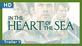 In the Heart of the Sea (2015) Trailer