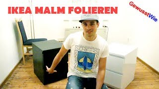 IKEA MALM folieren - Kommode Schrank folieren - Learning by Doing