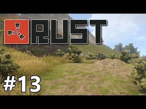 Rust - Escape to the Country - PART #13