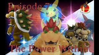 Erston In Smash - Episode 07 - The Power Within' (Super Smash Bros. for Wii U Machinima)