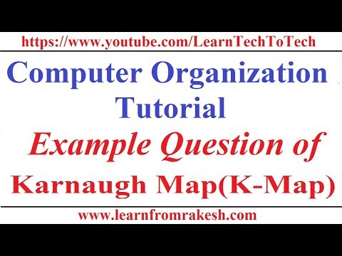 Computer Organization Tutorial #9: Example questions of K-Map
