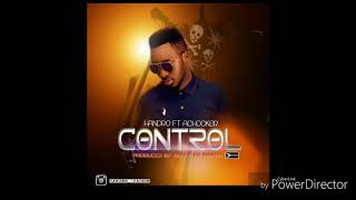 Handro ft achooker-control (official audio)