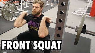 How to Perform FRONT SQUATS - Killer Quads Exercise Tutorial