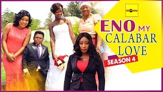 Eno My Calabar Love Nigerian Movie [Part 4] - the drama comes to an end