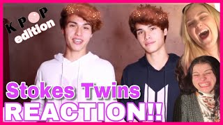 Reacting to The Stokes Twins - Kpop Fans vs. Normal People