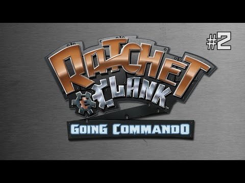 Twitch Livestream | Ratchet & Clank: Going Commando Part 2 [PS2/PS3]
