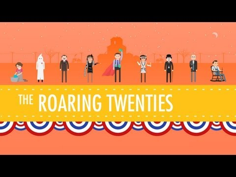 The Roaring 20's: Crash Course US History #32
