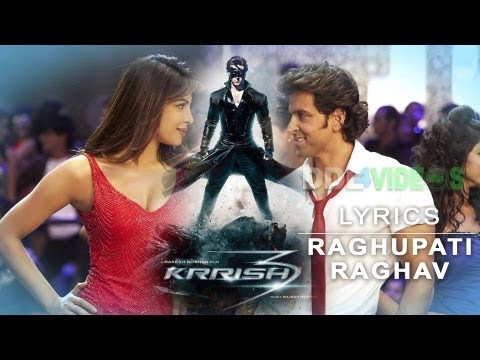 Krrish 3 (2013) - Raghupati Raghav Raja Ram Lyrics video