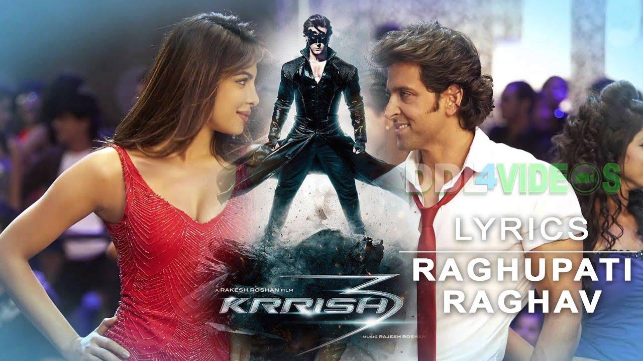 Krrish 3 (2013) - Raghupati Raghav Raja Ram Lyrics - YouTube
