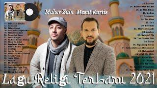 Lagu Religi Islam & Sholawat Nabi Populer 2021 - Maher Zain & Mesut Kurtis Full Album Terbaru 2021
