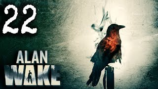 Mr. Odd - Let's Play Alan Wake [BLIND] - Part 22 - Defend The Chopper