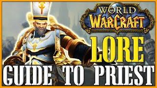 How to Roleplay a Priest - WoW Lore