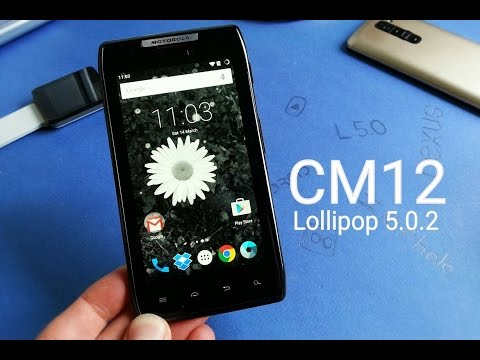 Motorola Razr Android 5.0.2 Lollipop CM12 ROM for XT910/XT912 [REVIEW]