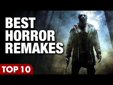 Top 10 Best Modern Horror Movie Remakes