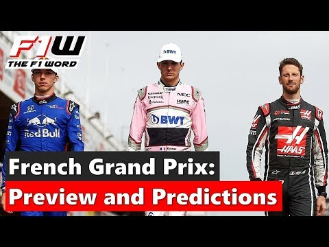 French Grand Prix: Preview and Predictions