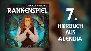 Alendia - Rankenspiel [Part01] [Hörbuch]