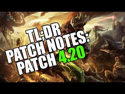 TL;DR Patch Notes 4.20 League of Legends