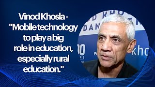 Vinod Khosla - Mobile technology to play