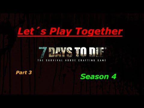 Let´s Play Together 7 Days to die Part 3 - Air drops