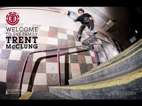 ELEMENT &quot;WELCOME TO THE FAMILY&quot; TRENT McCLUNG