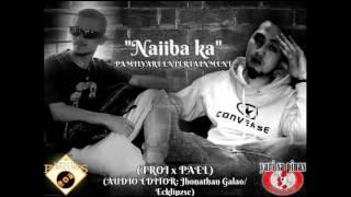Naiiba Ka - Troi X Pael  (Pamilyari Entertainment)