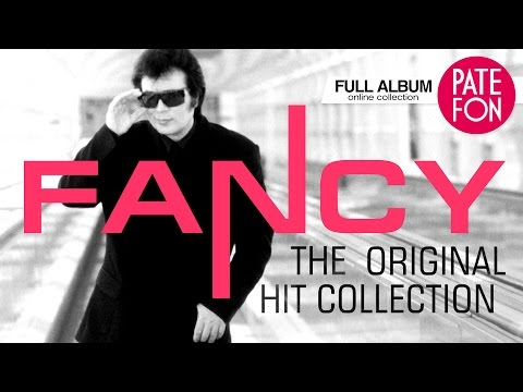 Fancy - The Original Hit Collection (Full album)