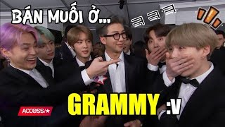 [BTS FUNNY MOMENTS #40] BÁN MUỐI ở GRAMMY =))