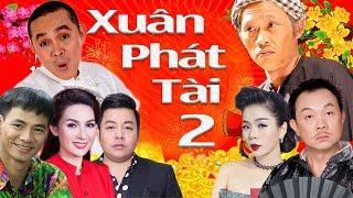Liveshow Hài & Ca Nhạc | Xuân Phát Tài 2 | Gala Gặp Nhau Cuối Năm - Hài Tết Hoài Linh, Xuân Hinh