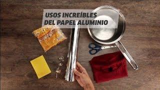 Usos Increíbles Del Papel Aluminio