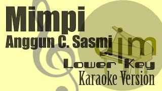 download lagu Anggun C Sasmi - Mimpi Lower Key Karaoke Version gratis
