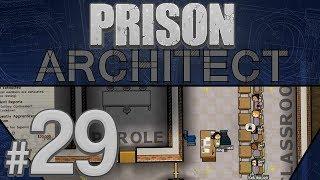 Prison Architect - Peak Efficiency - PART #29