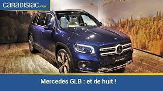 Mercedes GLB : et de huit !