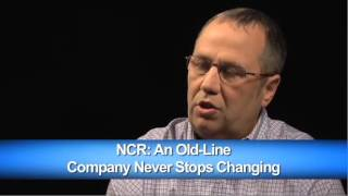 NCR: An Old-Line Company Never Stops Changing   Kinexions - Kinaxis & SupplyChainBrain Series