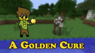 Minecraft | A golden Cure