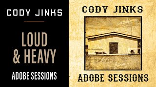 Cody Jinks Loud And Heavy