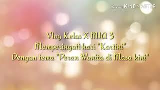 Vlog Class X MIA 3
