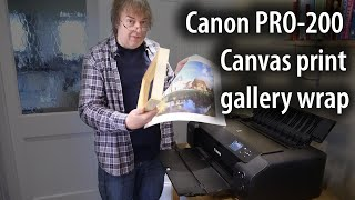 Canon Pro 200 gallery wrap canvas print using cut sheets of canvas