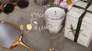 April Favorites 2018 | Quincy
