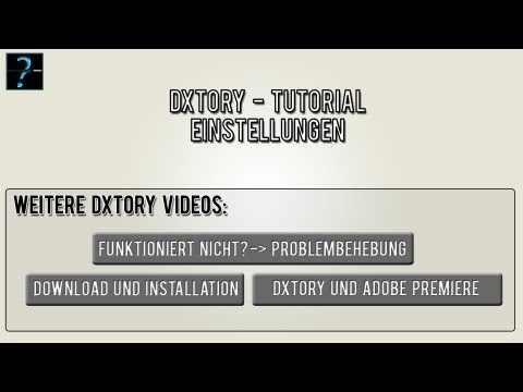 Dxtory Tutorial: Einstellungen - korrekte Settings [HD] [Deutsch]
