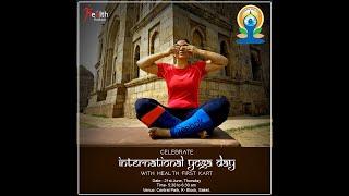 International Yoga Day celebration by Health First Kart