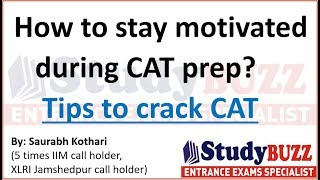 How to stay motivated during CAT preparation? Tips to crack CAT exam