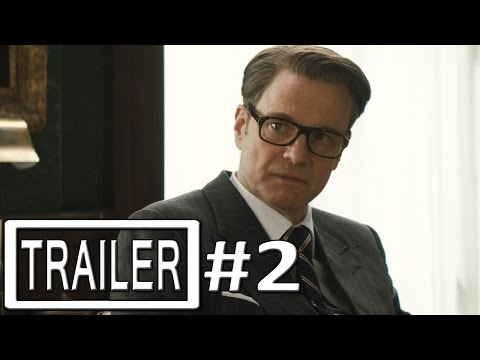 Kingsman The Secret Service Trailer 2 Official - Colin Firth