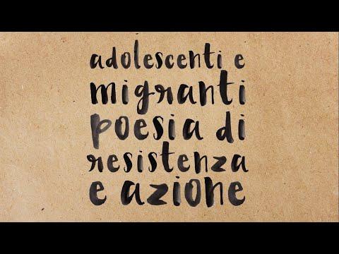 Trailer definitivo di Adolescenti Migranti poesia di resistenza e azioneTrailer definitivo di Adolescenti Migranti poesia di resistenza e azione