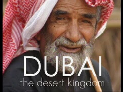 The Desert Kingdom - UAE Video