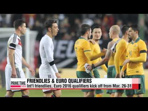 Int′l football friendlies kick off across the globe   이번주 세계에서 FIFA 평가전 경기 개막
