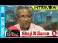 Shaji N Karun - I Me Myself - Part 1 - Manorama Online