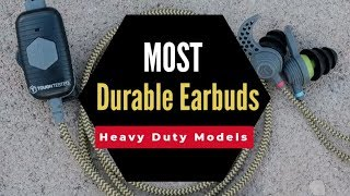 Most Durable Earbuds That Are Unbreakable (Mostly Under $50)
