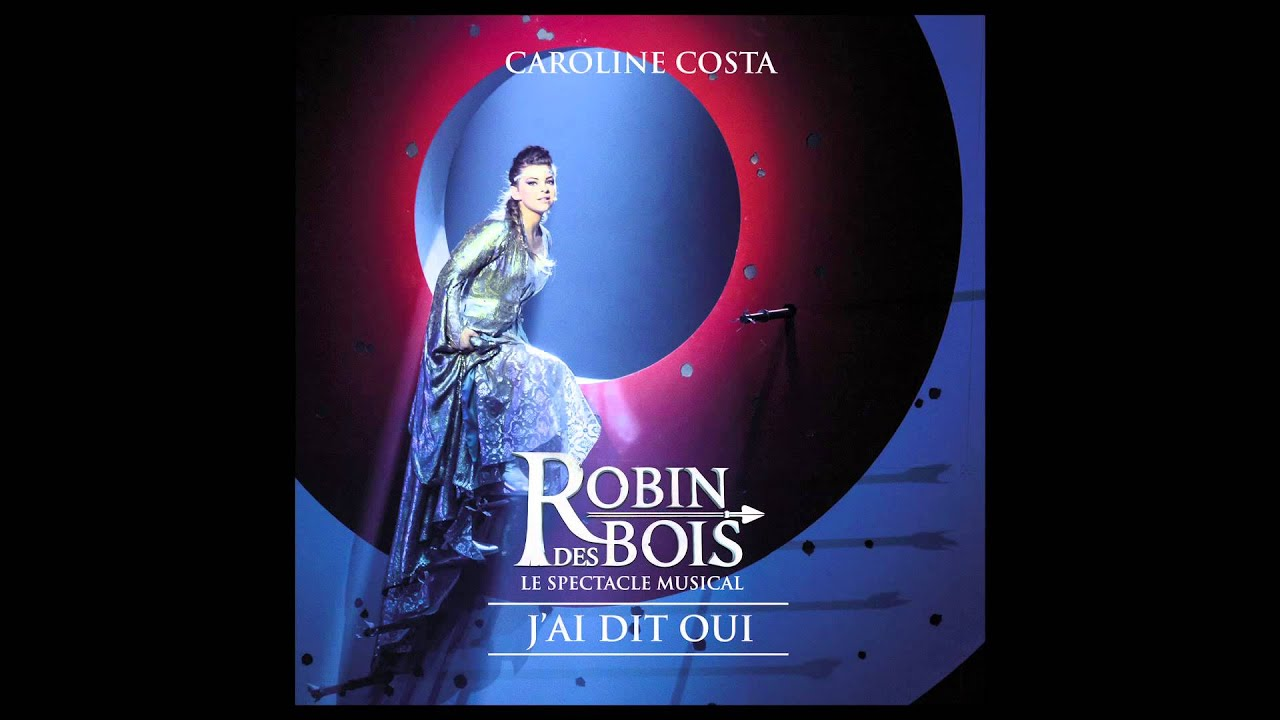 Robin des Bois  JAi Dit Oui ( Audio)  YouTube ~ Cd Robin Des Bois