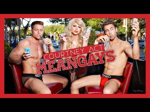 Mean Gays - Courtney Act video